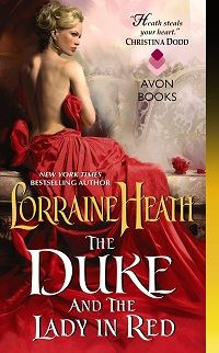 The Duke and the Lady in Red: Scandalous Gentlemen of St. James #3 by Lorraine Heath This fun Historic Romance Series wraps up with Excerpt and Giveaway http://iam-indeed.com/the-duke-and-the-lady-in-red-scandalous-gentlemen-of-st-james-3-by-lorraine-heath-with-excerpt-and-giveaway/