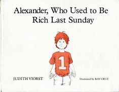Alexander, Who used to be rich last Sunday by Judith Viorst Personal Savings, Personal Finance, 2nd Grade Books, Grade 2, Third Grade, Teaching Tools, Teacher Resources, 3rd Grade Social Studies, Reading Street