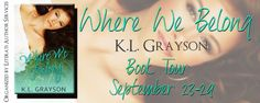 Bookworm Bettie's: Book Tour Review & Giveaway ~ Where We Belong by K...
