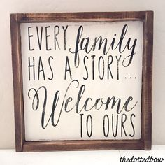 Every Family Has a Story... Welcome to Ours wood pallet sign by thedottedbow on Etsy https://www.etsy.com/au/listing/226754270/every-family-has-a-story-welcome-to-ours