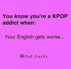 Seriously!  It's terrible now!!!     kpop meme