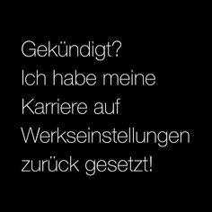 #zitat, #quote, #quotes, #spruch, #sprüche, #weisheit, #zitate, #karrierebibel, karrierebibel.de, #kündigung