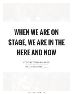 468 Best Stage Quotes Images Music Theater Musicals Broadway Theatre