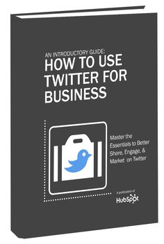 An Introductory Guide: How to Use Twitter for Business