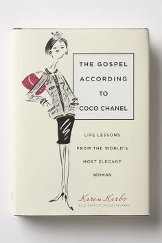 Anthropologie The Gospel According To Coco Chanel: Life Lessons From The World's Most Elegant Woman #anthroregistry