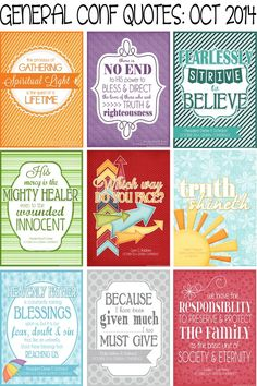 I love these cute printouts to hang around and remind me of General Conference! Print Quote Collection from LDS General Conference, October 2014 Sessions