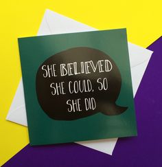 198 best lukanna designs online greeting card company images on she believed she could so she did congratulations on your graduation card for her shakespeare quote congratulations card greeting card companiesonline m4hsunfo