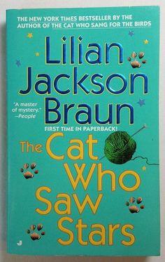 The Cat Who Saw Stars by Lilian Jackson Braun (2000 PB) Bk 21 The Cat Who Series