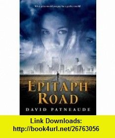 [EPITAPH ROAD] BY Patneaude, David (Author) Egmontusa (publisher) Paperback David Patneaude ,   ,  , ASIN: B004Q9PI7Q , tutorials , pdf , ebook , torrent , downloads , rapidshare , filesonic , hotfile , megaupload , fileserve