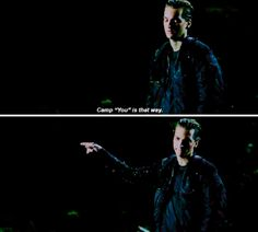 Murphy sass>>when he said this I was like I would totally say that instead of Camp Jaha, cuz that'd be weird