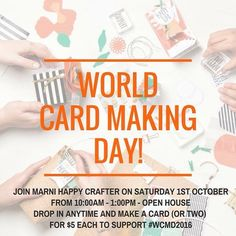 Join me on October 1st for World Card Making Day 2016!  Drop in to @marnihappycrafter and make a card for #WCMD2016! Who knew that there was a day dedicated to making handmade cards?! Join Marni Happy Crafter in celebrating the creativity of hand-made cards and the personal connection they create between friends and family by attending this World Card Making Day event! Drop in any time during the event (from 10:00am to 1:00pm) and make a card or two using the latest Stampin' Up! supplies…