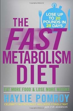 The Fast Metabolism Diet: Eat More Food and Lose More Weight, http://www.amazon.com/dp/0307986276/ref=cm_sw_r_pi_awdm_Ydi7sb1YYAPF4