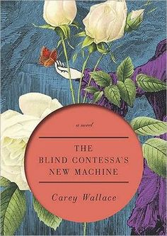 The Blind Contessa's New Machine is a wonderful story set in the 1800's of a young Italian contessa, Carolina who finds herself going blind. Only one person believes her, an eccentric inventor, who creates something special for her. Carey Wallace is a great story teller.