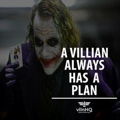A villain always has a plan.  #vlln #villain #villainplan