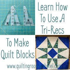 Learn how to use a tri-recs ruler in your quilting. Scrap Quilt Patterns, Quilting Templates, Quilting Tools, Quilting Rulers, Quilting Tutorials, Quilting Projects, Star Quilts, Quilt Blocks, Storm At Sea Quilt