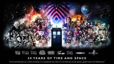 """Doctor Who: 50 years of Time and Space. """"It all started out as a mild curiosity in a junkyard and now it's turned out to be quite spirit of adventure."""" #whovian #DrWho #DoctorWho #theDoctor #fun #fandom #geek #poster #design #50thAnniversary #quote"""