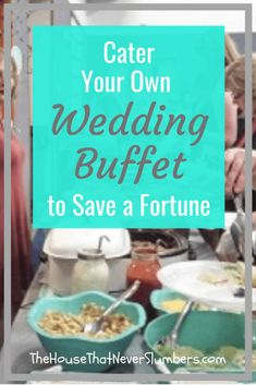 You Can Cater Your Own Wedding Buffet & Wedding catering can be incredibly expensive, but you don& have to spend a fortune to provide your guests with a spectacular meal if you cater your own wedding buffet. We fed nearly. Cheap Wedding Food, Diy Wedding Buffet, Wedding Menu, Wedding Planning, Wedding Ideas, Wedding Foods, Diy Wedding Reception Food, Wedding Cakes, Low Budget Wedding