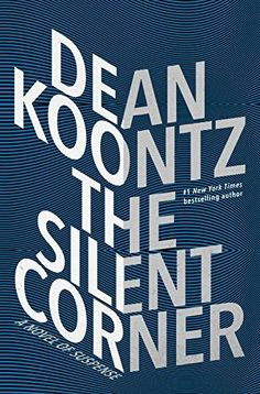 Dean Koontz's The Silent Corner makes our list of top books worth reading this year -- based on the New York Times bestseller list.
