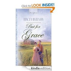 FREE Christian Romance Kindle Book on Amazon: But For Grace (Truly Yours Digital Editions) by Tracey V. Bateman http://amzn.to/ZpVybz