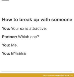 How To Break Up With Someone