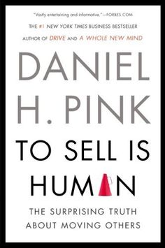 To Sell Is Human: The Surprising Truth About Moving Others by Daniel H. Pink, http://www.amazon.com/dp/B0087GJ8KM/ref=cm_sw_r_pi_dp_oJ.Vtb0T4TNWK