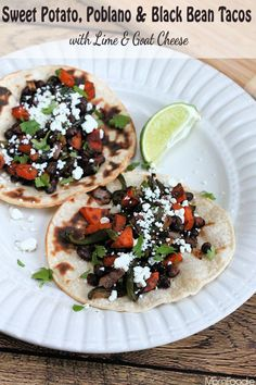 Sweet Potato, Poblano & Black Bean Tacos with Lime and Goat Cheese #vegetarian #glutenfree