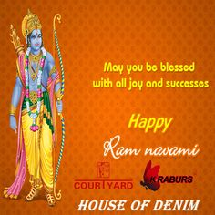 Wishing you all a very Happy Ram Navami from Courtyard Jeans / Kraburs Jeans. May you blessed with all joy and successes. #Houseofdenim