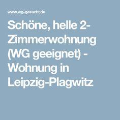 Schöne, helle 2- Zimmerwohnung (WG geeignet) - Wohnung in Leipzig-Plagwitz