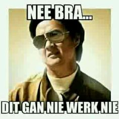 Nee bra... Mama Quotes, Afrikaanse Quotes, Comebacks, Funny Pictures, Funny Quotes, Hilarious, Jokes, Bra, Sayings