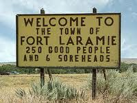 The town of Fort Laramie, Wyoming Fort Laramie, Laramie Wyoming, Western Signs, Western Bar, Laramie Project, Creative Class, Mind The Gap, Oregon Trail, Funny Signs