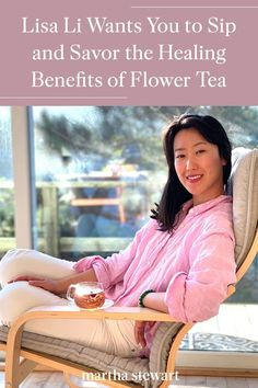 Lisa Li proves the value of slowing down and enjoying life's tiniest moments with The Qi, her line of organic whole-flower teas. Thanks to her brand, it's possible to have a beverage that appeals to all the senses and can help you destress. #marthastewart #healthyliving #wellnesstips #lifetips #advice