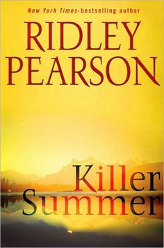 Killer Summer, by Ridley Pearson. A Readalike for James Patterson.