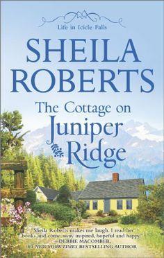 The Cottage on Juniper Ridge (Life in Icicle Falls) by Sheila Roberts, http://www.amazon.com/dp/B00FBZKZIG/ref=cm_sw_r_pi_dp_tBHftb0745YWX