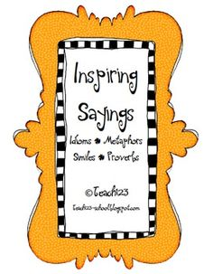 $4 Idioms, Metaphors, and other sayings