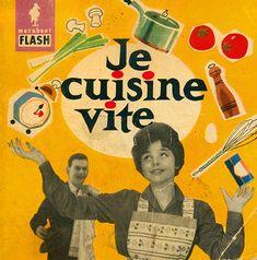 Marabout Flash   Je cuisine vite, 1959 ✭ vintage book cover Vintage Housewife, Vintage Book Covers, Book Nooks, Illustration, Book Art, History, Bullshit, Magazines, Images