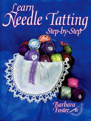 Tatting Pattern Books - Learn Needle Tatting Step-by-Step