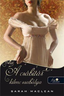 A csábítás kilenc szabálya · Sarah MacLean · Könyv · Moly Sarah Mclean, William Shakespeare, Jane Austen, Strapless Dress, Formal Dresses, Lady, Numbers, Read Books, Annie