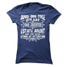 AND ON THE 8TH DAY GOD CREATED ESTATE AGENT TEE SHIRTS T Shirt, Hoodie, Sweatshirt
