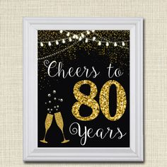 Cheers to Eighty Years, Cheers to 80 Years 80th Wedding Sign, 80th Birthday…