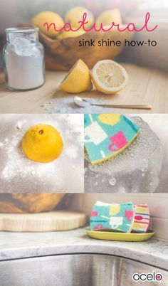 A simple and natural way to keep your sink looking shiny and clean. Sprinkle baking soda into the sink and, using a halved lemon, scrub the bottom and sides adding more baking soda when necessary. Wipe clean with an ocelo™ brand sponge. Voila!