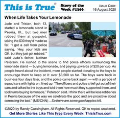 Bad cops deserve the bad rap. And GOOD cops deserve recognition too, as in this week's ThisIsTrue.com Story of the Week. Good going, Peoria P.D.! Weird True Stories, Weird But True, So True, Kinds Of Story, Dug Up, Cop Show, Information Age, Morning News, Weird News