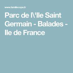 Parc de l\'Ile Saint Germain - Balades - Ile de France