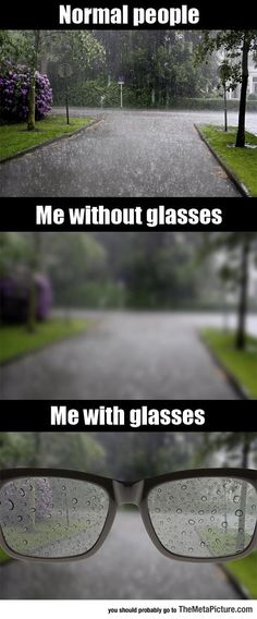 As Someone Who Uses Glasses, Life Is Not Easy. Totally understand this problem!
