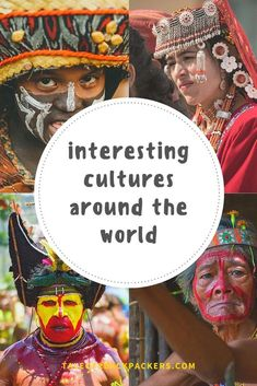 Interesting cultures around the world