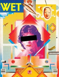APRIL GREIMAN. Cover for 'WET' magazine. I love this photo-montage design by April Greiman. There is so much texture and colour and subject matter. The layers and gradiants work really well to create a stand-out design that is both appealing and shocking to the viewer.