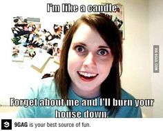 Overly attached girlfriend strikes again