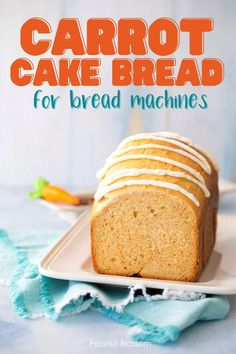 This light and fluffy carrot cake bread is made right in your bread machine and then topped with a drizzle of cream cheese glaze. Such a fun addition to a weekend brunch or holiday breakfast. Carrot Cake Bread, Easy Carrot Cake, Easy Bread Machine Recipes, Peanut Blossoms, Cream Cheese Glaze, Dinner Side Dishes, Delicious Sandwiches, Cinnamon Cream Cheeses, Breakfast Recipes