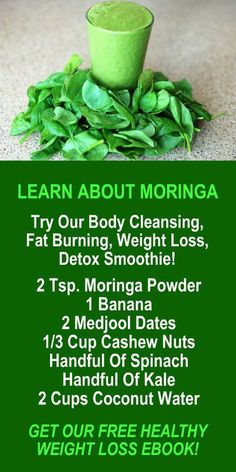 LEARN ABOUT MORINGA. Try our body cleansing fat burning weight loss detox smoothie. Get our FREE weight loss eBook with suggested fitness plan food diary and exercise tracker. Learn about Zija's potent Moringa based weight loss products that help you Body Detox Drinks, Body Detox Cleanse, Natural Detox Drinks, Fat Burning Detox Drinks, Fat Burning Foods, Acne Detox, Lung Cleanse, Weight Loss Detox, Weight Loss Smoothies