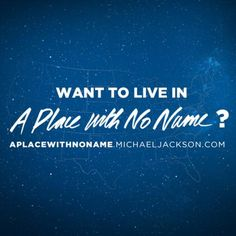"Fans outside the US, support your family and friends in the US in their efforts to get the their hometown selected and here's your chance to play along in the ""A Place With No Name"" Contest! http://mjvibe.com/News/2014/09/25/a-place-with-no-name-us-competition/"