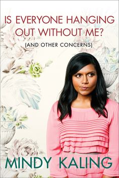 Read it. It's great. It's like reading Mindy's standup for 200 or so pages, and she is hilarious.